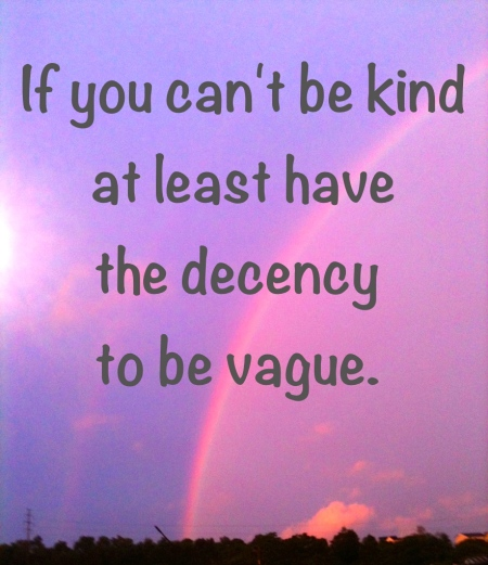 if you can't be kind