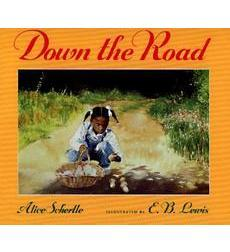 Down the Road by Alice Schertle; E.B. Lewis painted the pictures